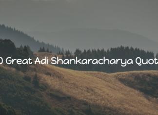 Adi Shankaracharya Quotes