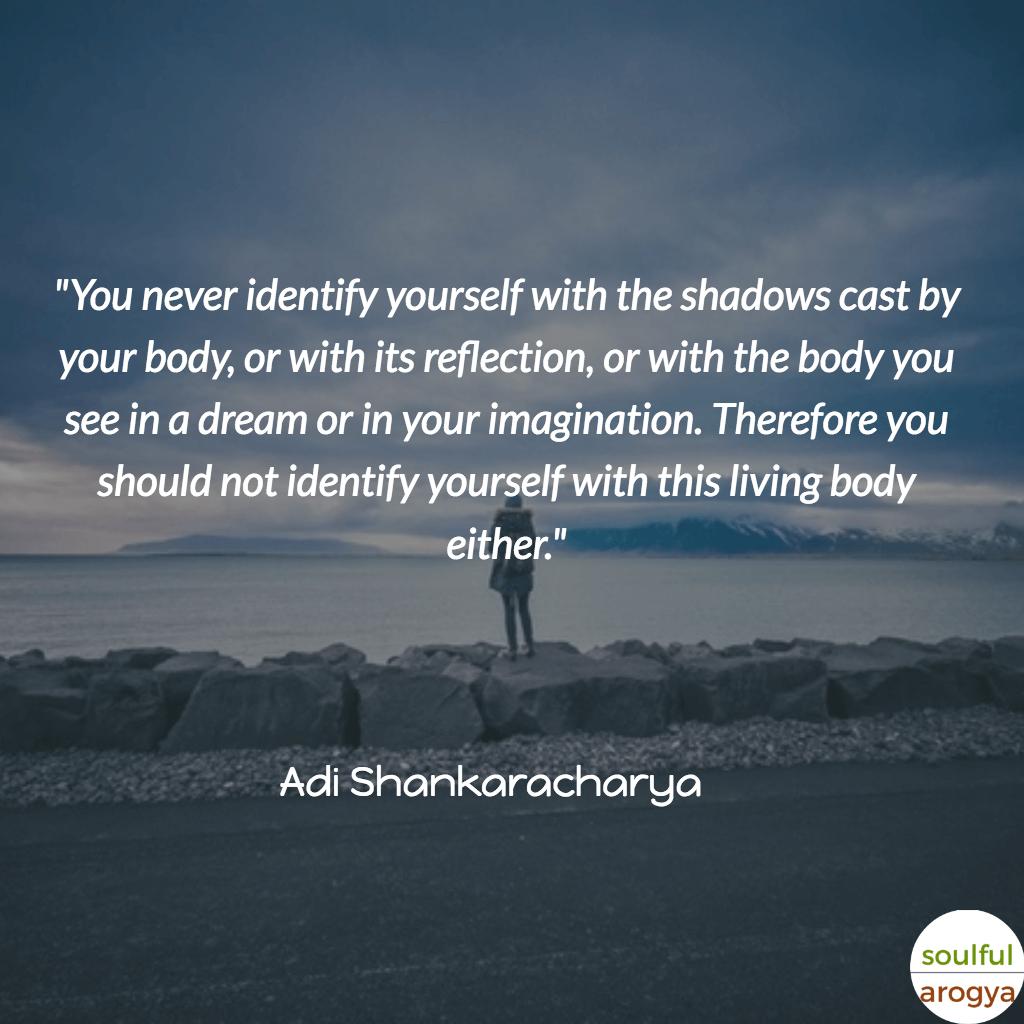 Adi Shankaracharya Quotes (6) - Soulful Arogya