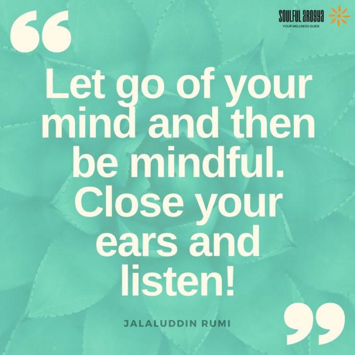 Rumi Quote - Mindfulness Quotes