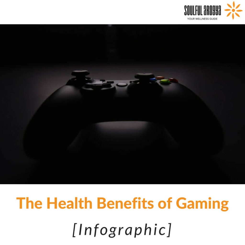 The Health Benefits of Gaming [Infographic]