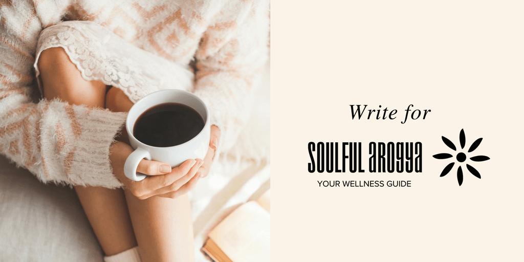 Write for Soulful Arogya